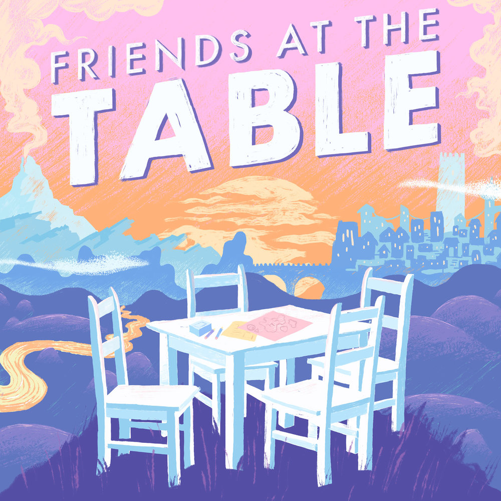 Friends at the Table (an excellent example of great storytelling and world/character building hosted by Austin Walker)
