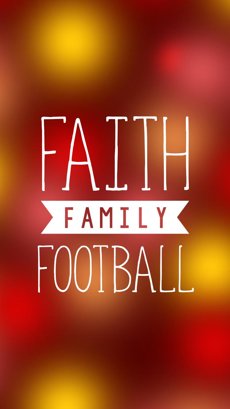 Faith, Family, Football iPhone Background