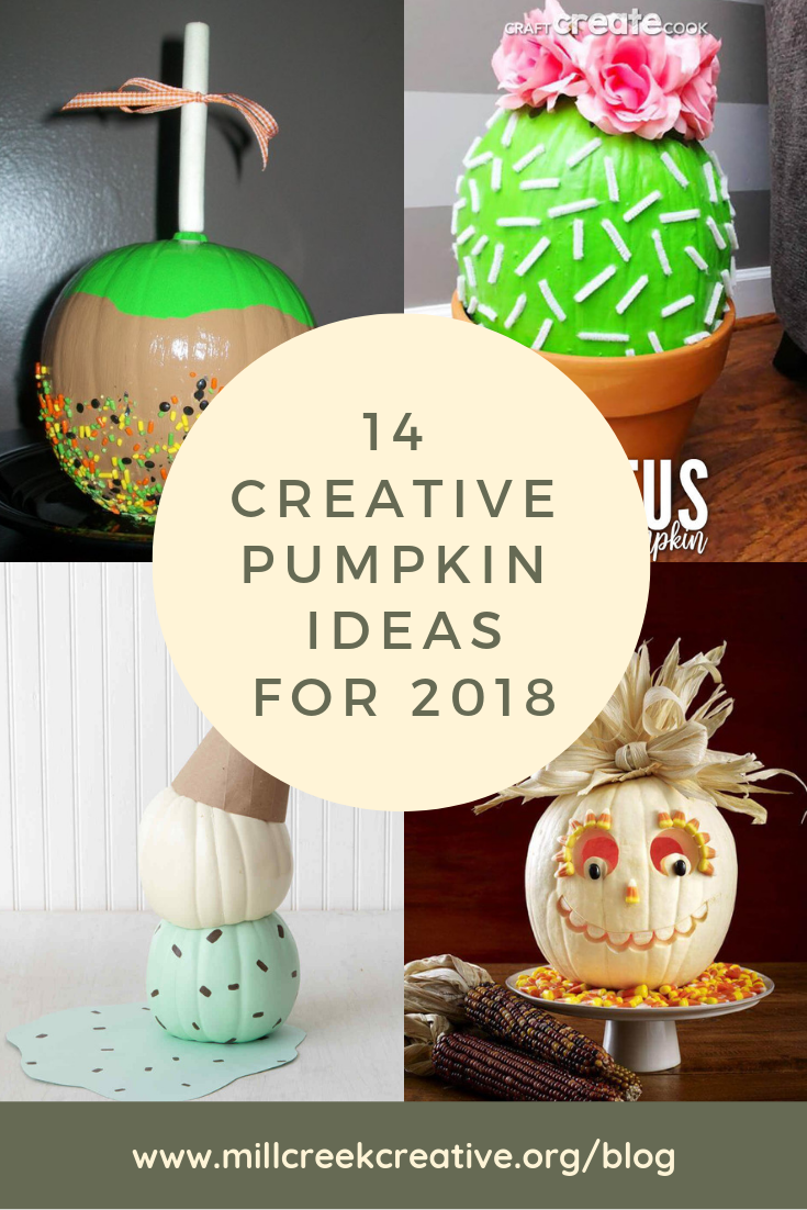 14 Creative Pumpkin Ideas for 2018 | Mill Creek Creative