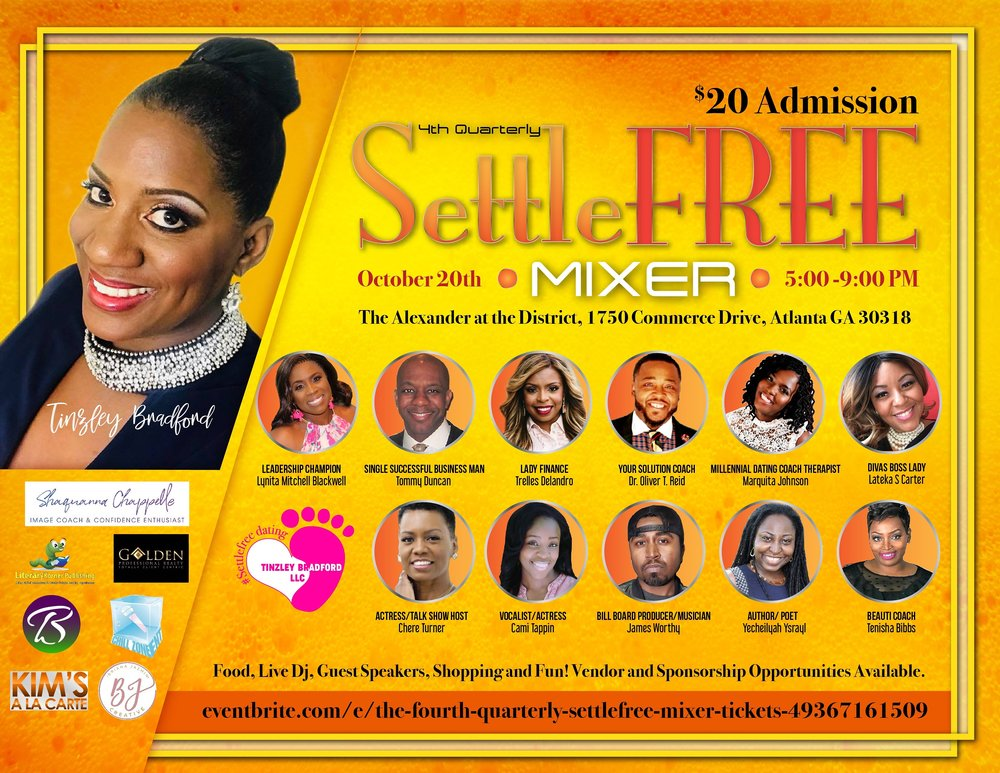 "SettleFree Mixer: October, 2018 - To live Settlefree means not to settle for anything less than you deserve in relationships, business, finance, and every other aspect of your life.Photos by Relle Godwin with ""Let's Get Relle""Images Copyright ©2018. Tinzley Bradford and SettleFree TVhttp://www.tinzleybradford.com/"