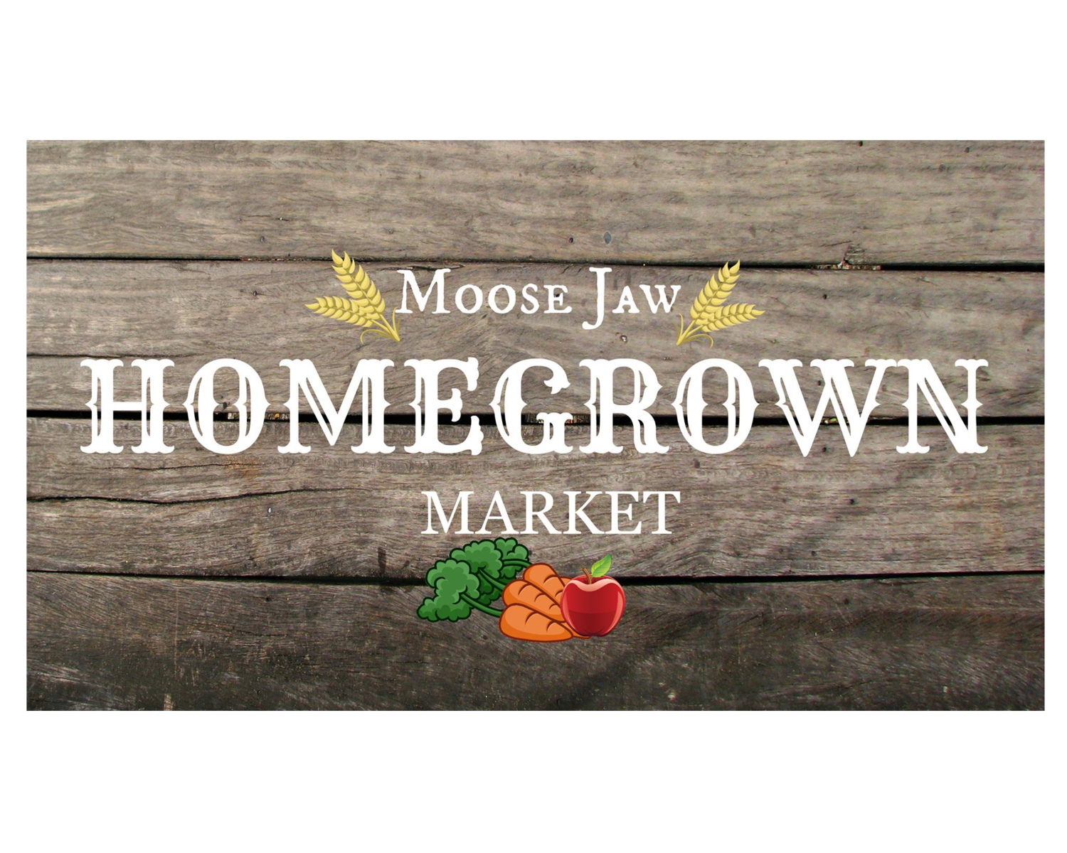 Moose Jaw Homegrown Market
