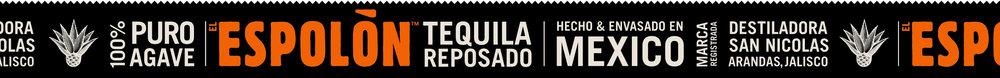 Espolòn Tequila Reposado label: Hecho & Envasado en Mexico. Destiladora San Nicholas, Arandas, Jalisco.