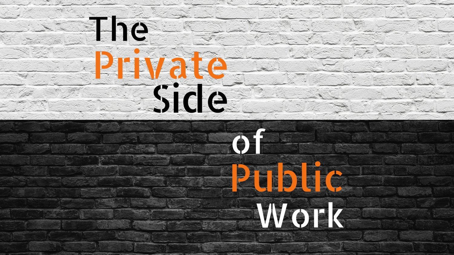The Private Side of Public Work