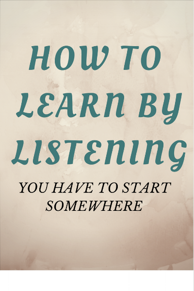 how to learn by listening.png