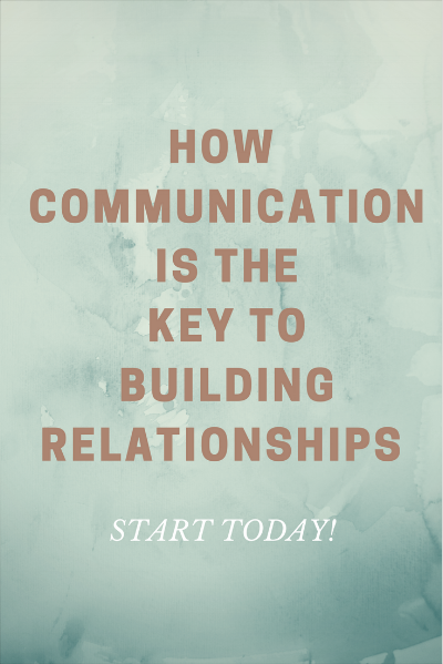 how communication ithe key to building relationships1 (1).png