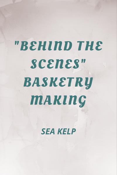 behind-the-scenes-basketry-making