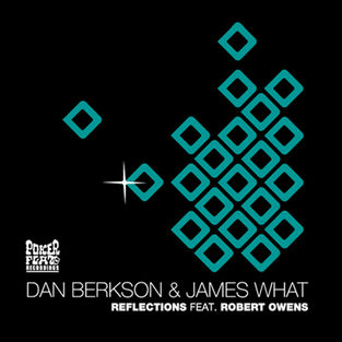 Berkson & What -  Reflections  feat. Robert Owens