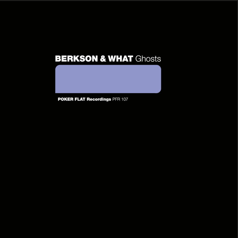 Berkson & What -  Ghosts