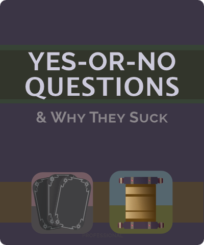 Why-Yes-Or-No-Sucks.png