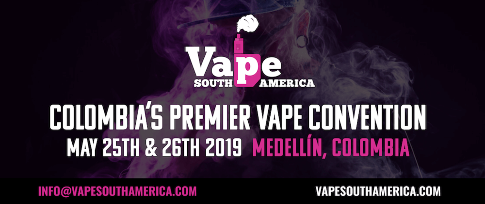 Vape South America 2019 in Medellín Colombia Banner - ExpoVape/Expo Vape 2019