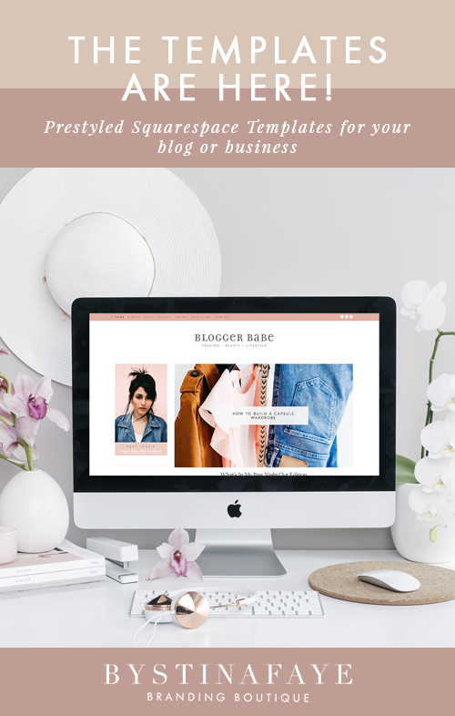 The Templates are Here! Prestyled Squarespace Templates for your blog or business via www.bystinafaye.com