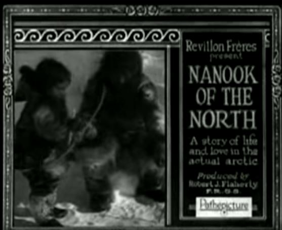 """Nanook of the North - A story of life and love in the actual arctic"""