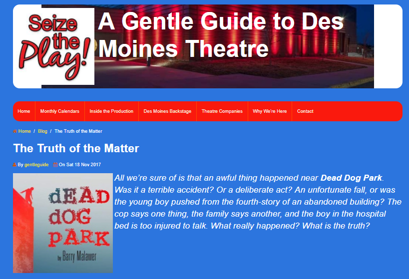 Our friend, Tim Rose over at Gentle Guide wrote a piece on the upcoming production of dEADdOGpARK.  Read Here