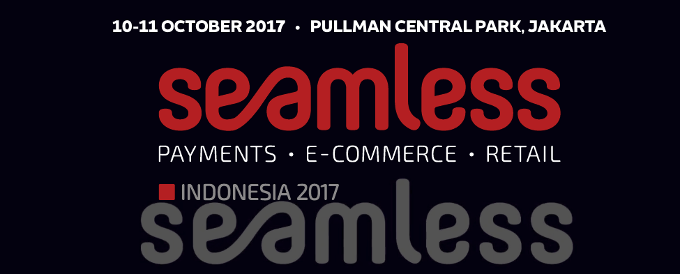 DATE: OCT 10TH -11TH LOCATION: JAKARTA Seamless is the key meeting place for this brave new world of commerce. It is a new event built on 20 years of experience – a seamless continuity from Asia's largest and longest running conference focused on cards and payments, to a dynamic summit and large scale exhibition bringing together the converging world of ecommerce, retail and payments.
