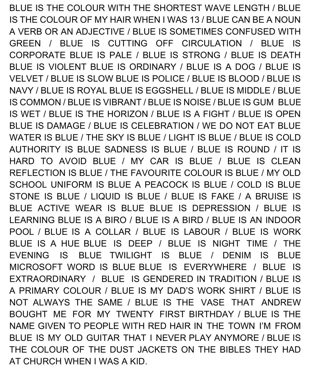 Blue,  text from installation, June 2018