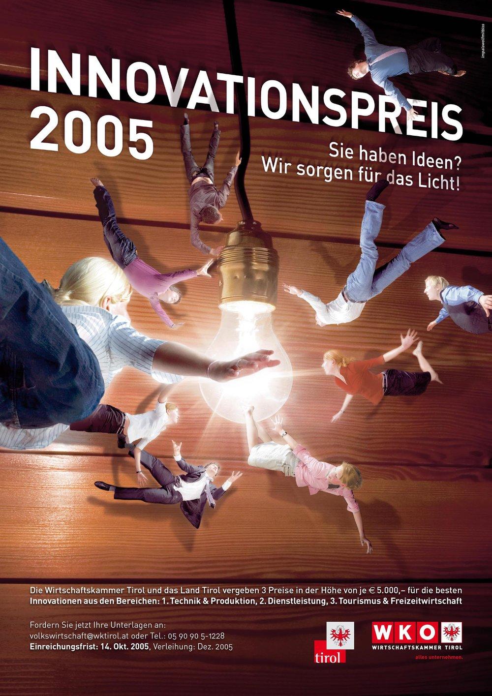 2007:Tirolissimo für beste Werbekampagne    Kunde: WKO, Agentur:IWMB