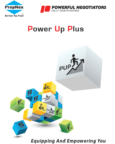Power Up Plus   New to real estate? Equip yourself to start your career through our 9-session PowerUp Plus course. Through a mix of Theory & Practical sessions, you will learn about the Landed, New Launch & Resale markets & how to use the right techniques & systems.