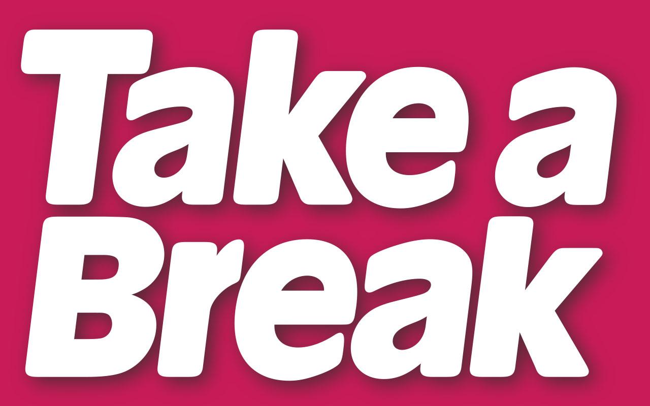 issue 49 50 take a break take a break