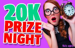 PrizeNight £20k.png