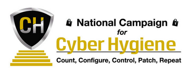 National Campaign for Cyber Hygiene: Count, Configure, Control, Patch, Repeat