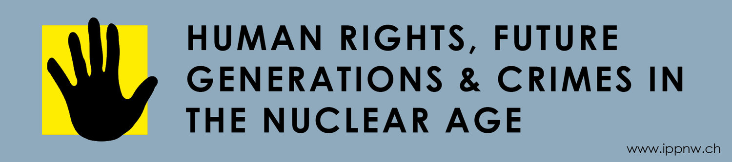 HUMAN RIGHTS, FUTURE Generations & Crimes in The Nuclear Age