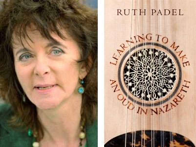 Ruth Padel: Learning to make an Oud in Nazareth