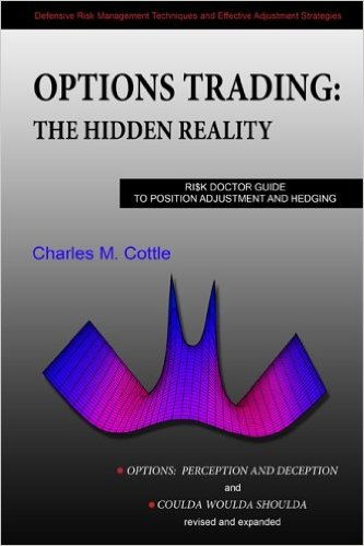 Options Trading: The Hidden Reality by Charles M Cottle