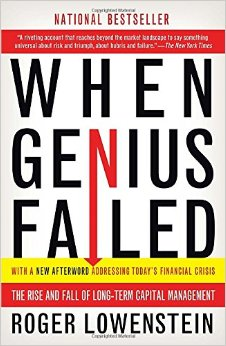 When Genius Failed by Roger Lowenstein