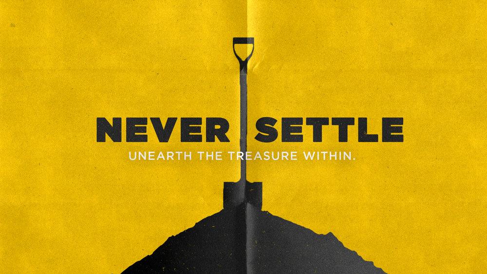 Never Settle_01.jpg