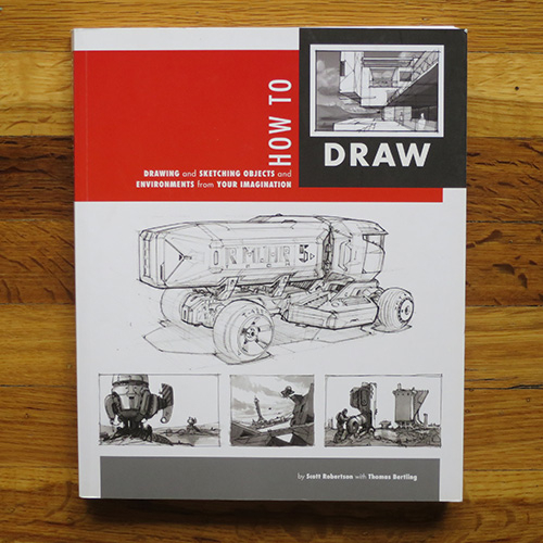 How to Draw: Drawing and Sketching Objects and Environments from Your Imagination  - Scott Robertson, Thomas BertlingSuper technical, but it eases you into it. By the end you're drawing things you didn't think were possible.
