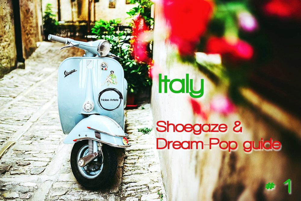 790c2a11b65 Italian Shoegaze and Dream Pop quick guide, Vol. 1 — Noise Artists