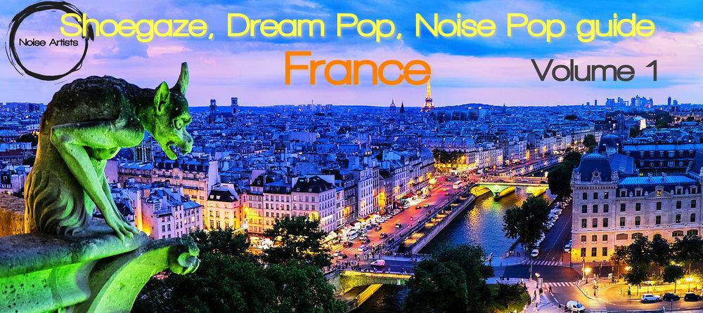b7c0a2752d3 French Shoegaze, Dream Pop & Noise Pop, a quick guide, Vol. 1 ...