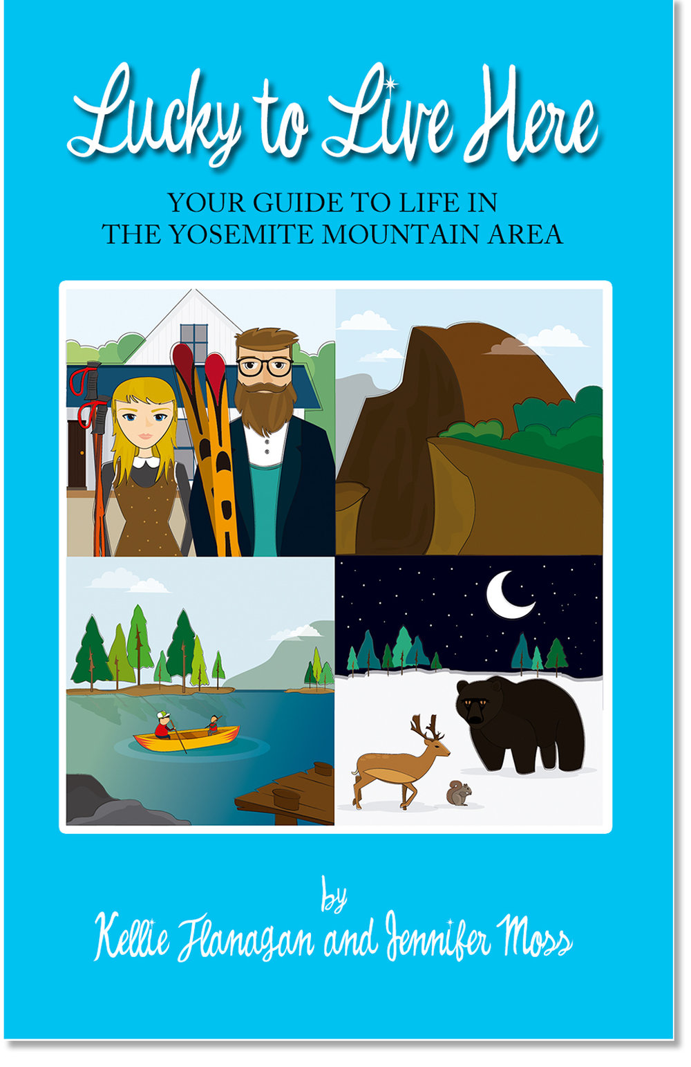 Your Guide to Life in the Yosemite Mountain Area The one and only guide to moving to and living in the Yosemite mountain area. It provides all the information you need on finding a home, careers and networking, schools, animals, wildlife, and social events.