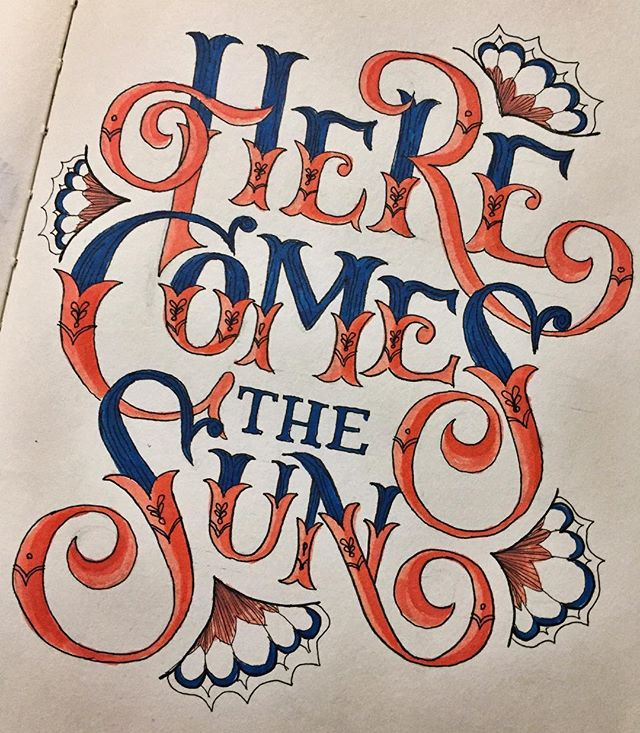 Here comes the sun, doo doo doo doo... ✨ • • • • • • #thebeatles #handlettering #tombowpens #micronpens #illustration #typography #graphicdesign