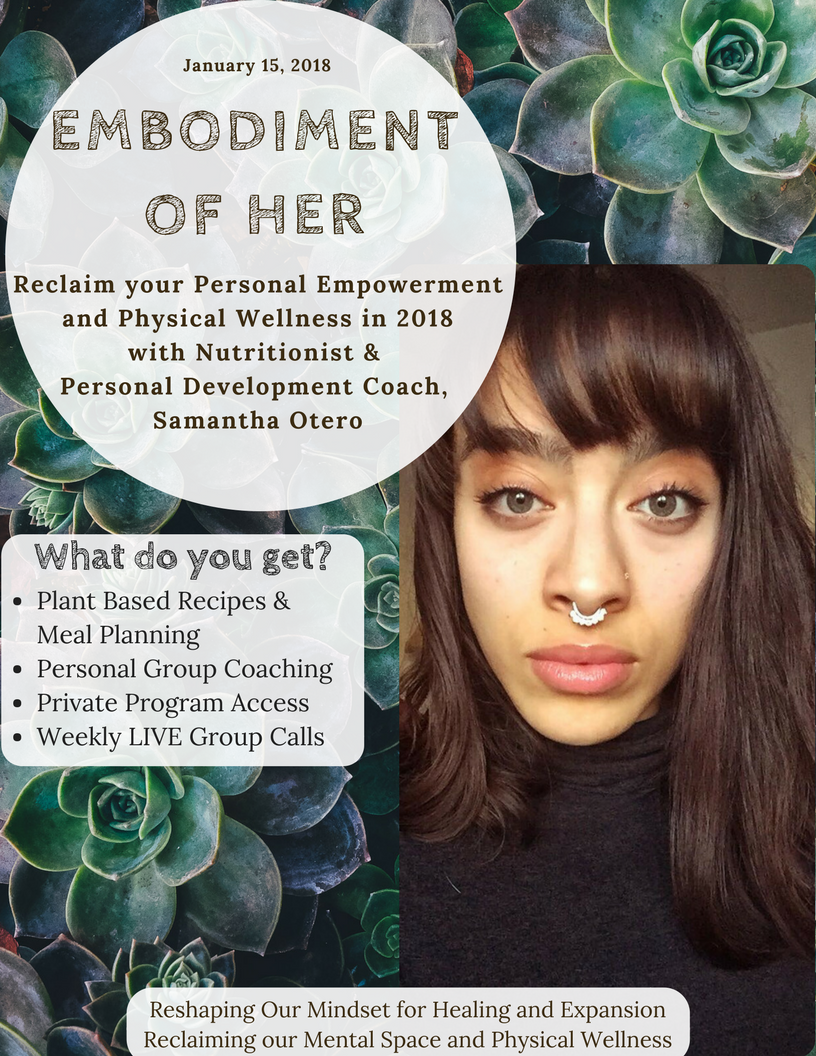 Nutrition and Personal Empowerment Coaching with Samantha Otero. 1/15/18
