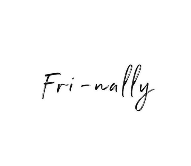 Friday feels. 😌