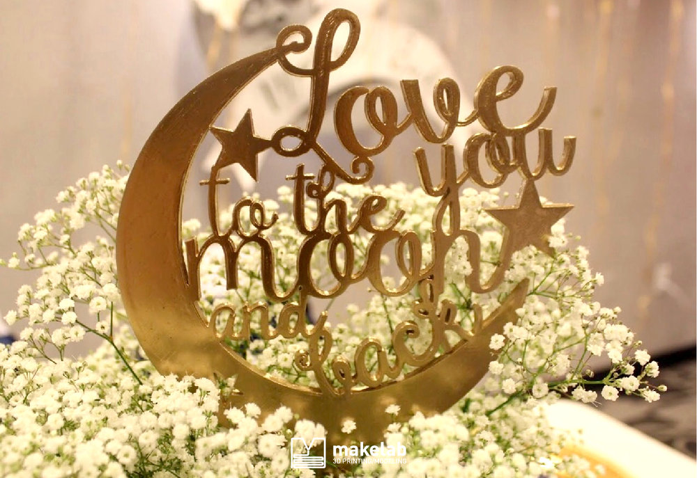 """Love You to the Moon and Back"" Cake Topper"