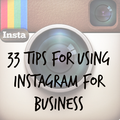 33 Tips for Instagram