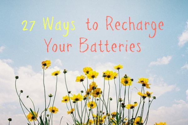 recharge your batteries