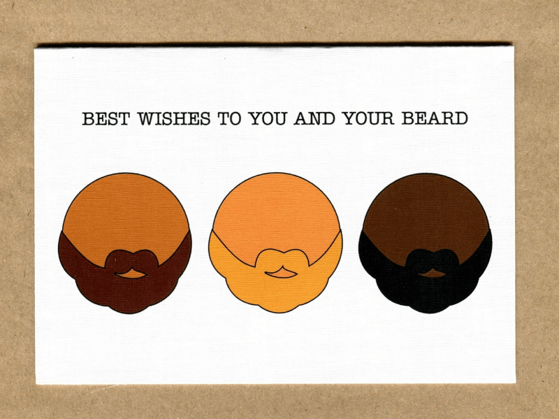 Best Wishes to You And Your Beard