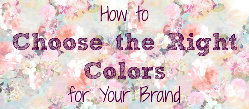 how to choose the right colors for your business