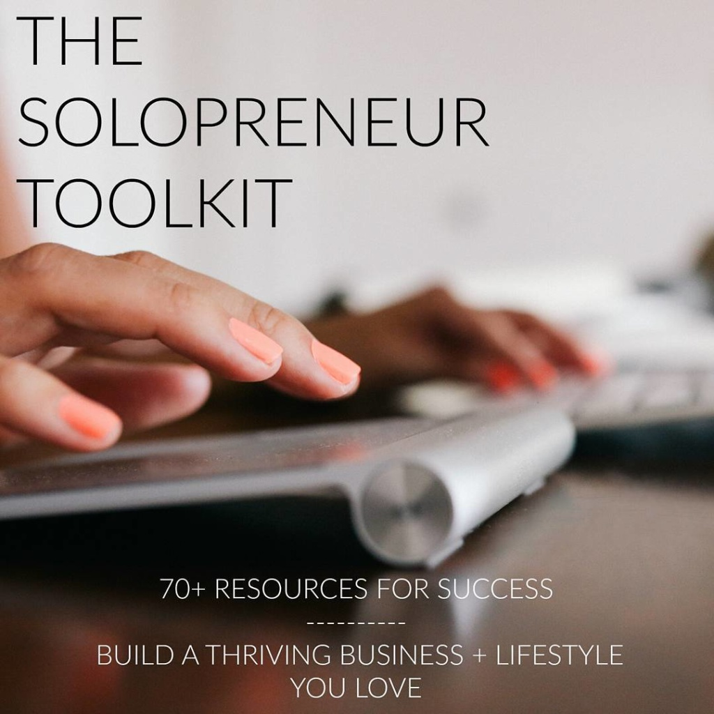FREE Download! The Solopreneur Toolkit: 70+ Resources for Business Success