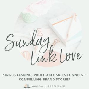 SLL 730 Single-Tasking, Sales Funnels, Brand Stories