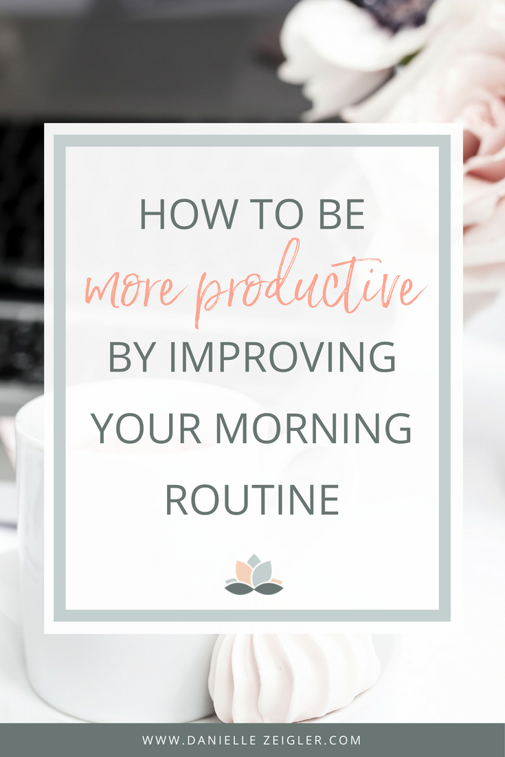 how to be more Productive by improving your Morning Routine