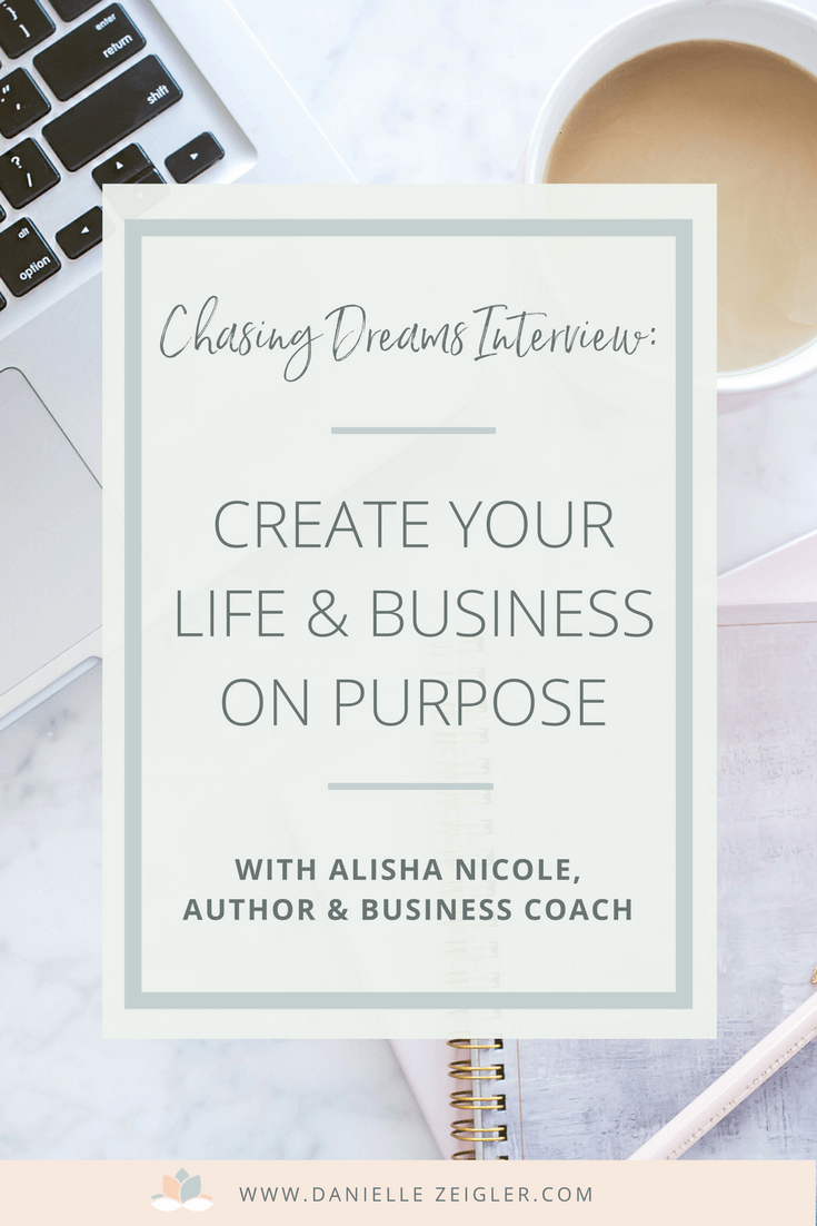 Helping You Create Your Life & Business On Purpose