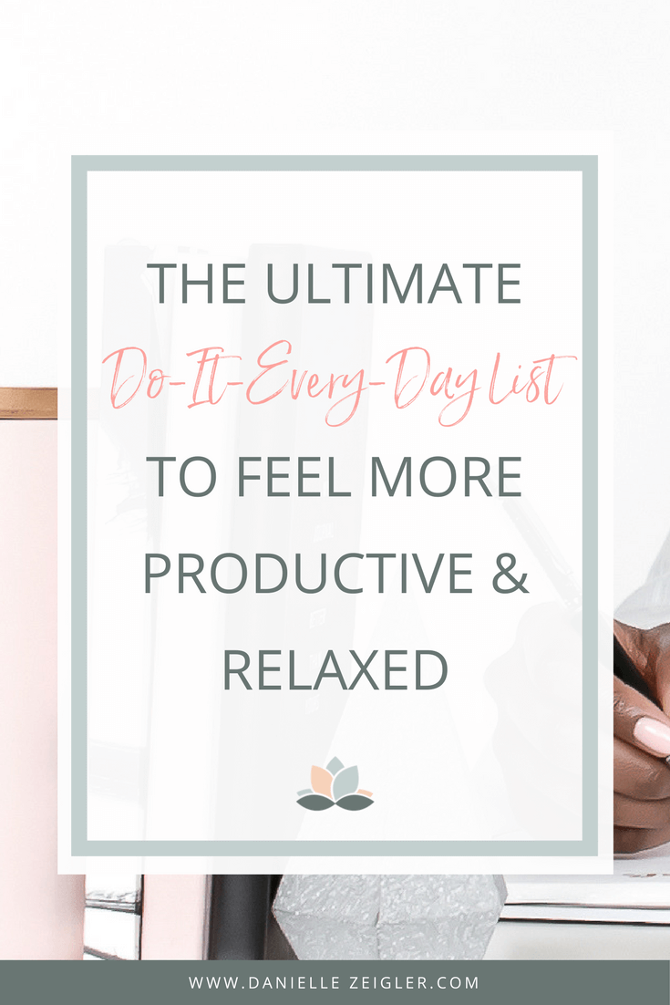 ultimate daily to do list to feel more productive and relaxed