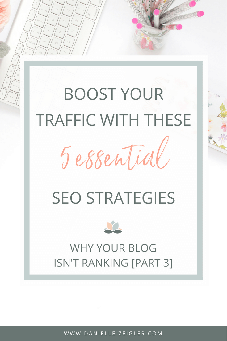 Boost Your Traffic With These 5 Essential SEO Strategies