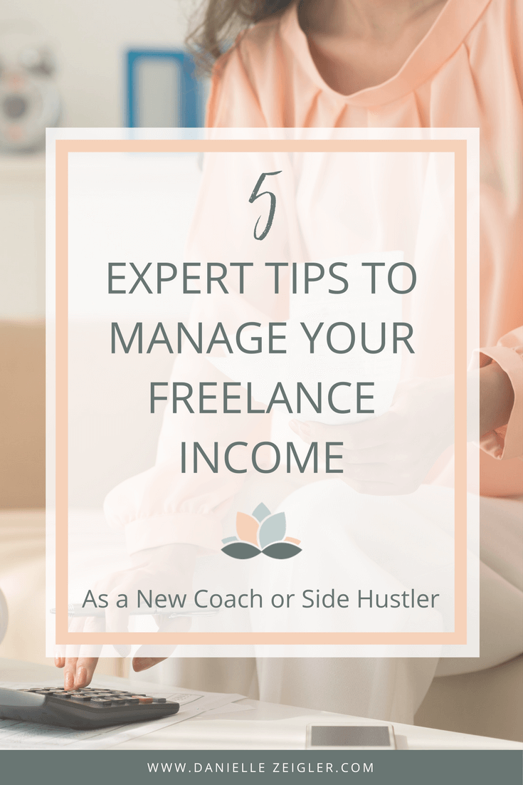 5 Expert Tips to Manage freelance income as a New Coach