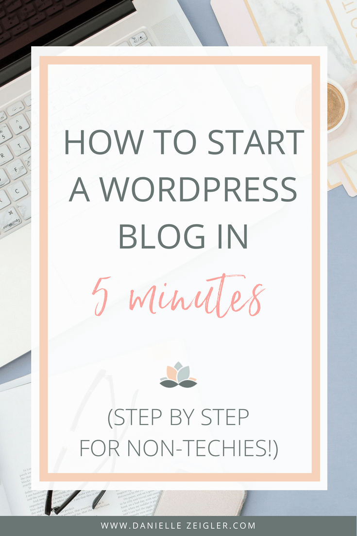 How to Start a WordPress Blog in 5 Minutes