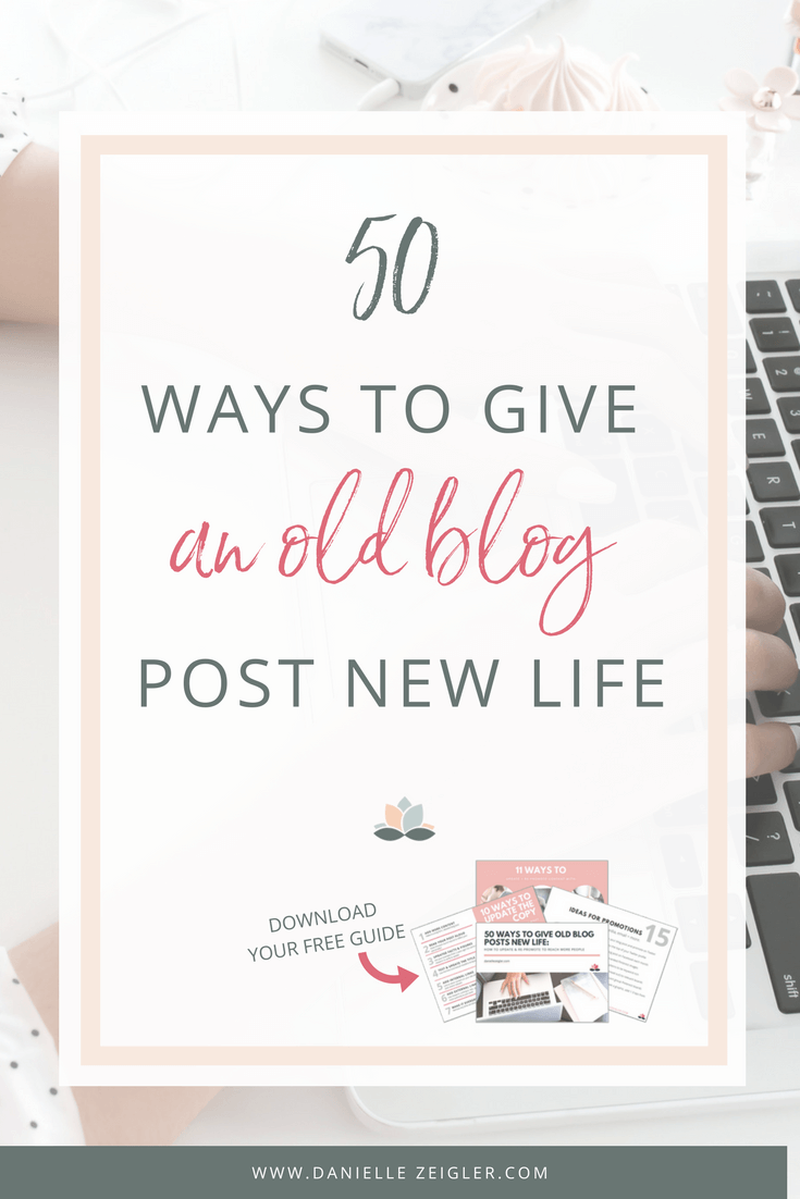 Update Old Blog Posts to Reach More People + Grow Blog Traffic